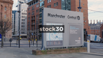 Manchester Central Convention Complex Sign And Metrolink Trams, UK