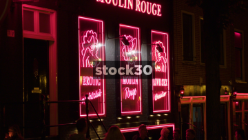 Various Crash Zooms Of The Moulin Rouge Sex Theatre In Amsterdam's Red Light District, Netherlands